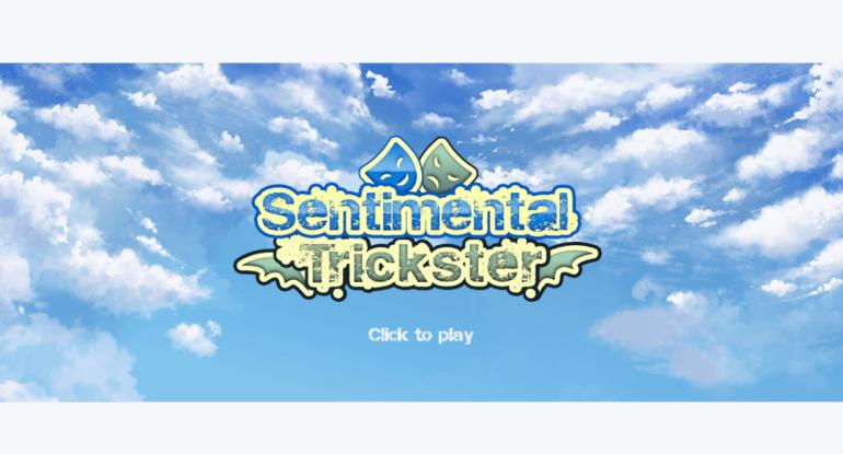 Sentimental Trickster