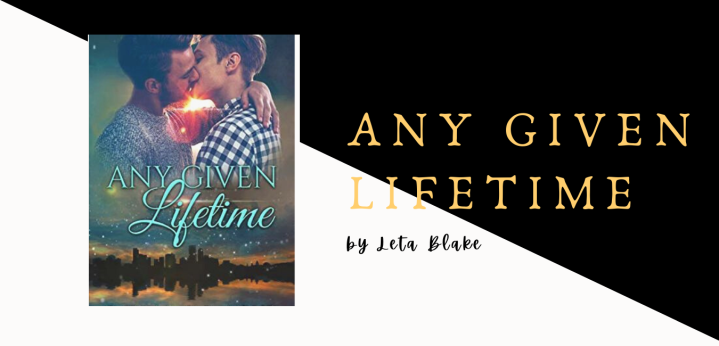 [Novel] Any Given Lifetime