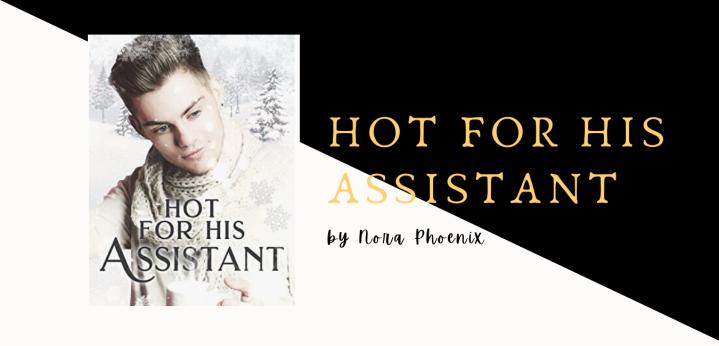 [Novel] Hot for HisAssistant